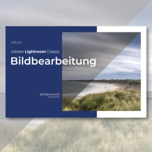 eBook Adobe Lightroom Classic Bildbearbeitung